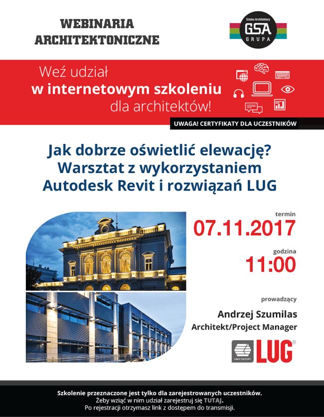 Weź udział w internetowym szkoleniu dla architektów! Jak dobrze oświetlić elewację? Warsztat z wykorzystaniem Autodesk Revit i rozwiązań LUG / 07.11.2017, 11:00